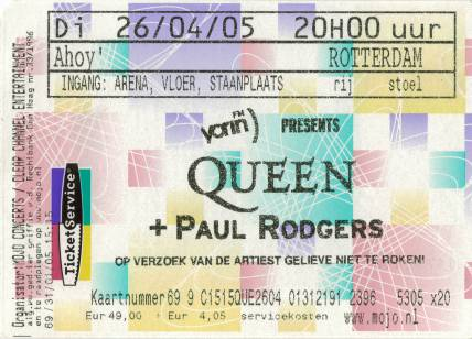 Ticket stub - Queen + Paul Rodgers live at the Ahoy Hall, Rotterdam, The Netherlands [26.04.2005]