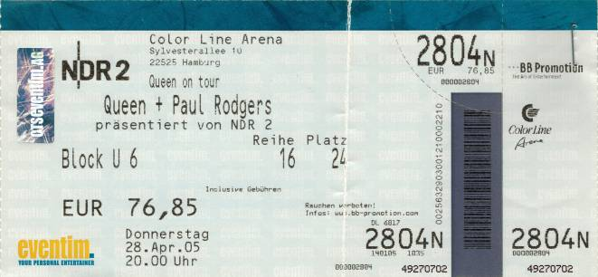 Ticket stub - Queen + Paul Rodgers live at the Color Line Arena, Hamburg, Germany [28.04.2005]