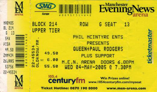 Ticket stub - Queen + Paul Rodgers live at the MEN Arena, Manchester, UK [04.05.2005]