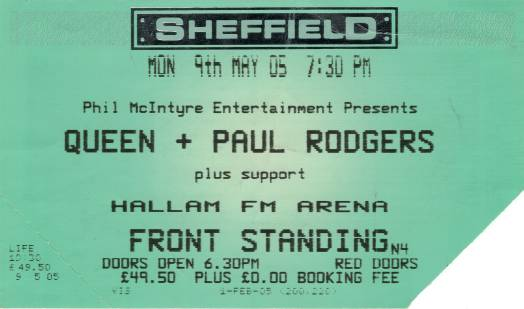 Ticket stub - Queen + Paul Rodgers live at the Hallam, Sheffield, UK [09.05.2005]