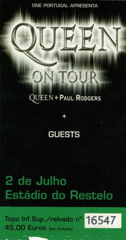 Ticket stub - Queen + Paul Rodgers live at the Estadio Restelo, Lisbon, Portugal [02.07.2005]