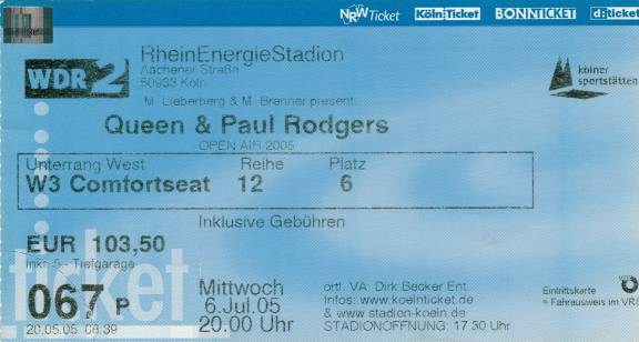 Ticket stub - Queen + Paul Rodgers live at the Rhein-Energie Stadion, Cologne, Germany [06.07.2005]