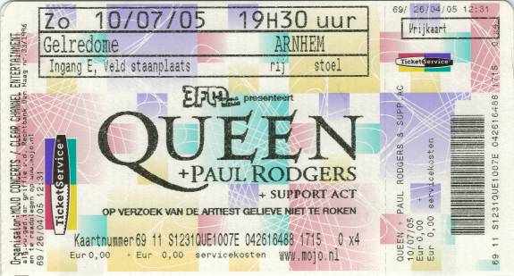 Ticket stub - Queen + Paul Rodgers live at the Gelredome, Arnhem, The Netherlands [10.07.2005]