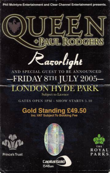 Ticket stub - Queen + Paul Rodgers live at the Hyde Park, London, UK [15.07.2005]