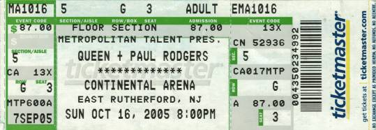 Ticket stub - Queen + Paul Rodgers live at the Continental Airlines Arena, East Rutherford, NJ, USA [16.10.2005]