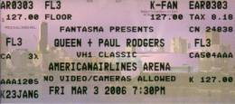 Ticket stub - Queen + Paul Rodgers live at the American Airlines Arena, Miami, FL, USA [03.03.2006]