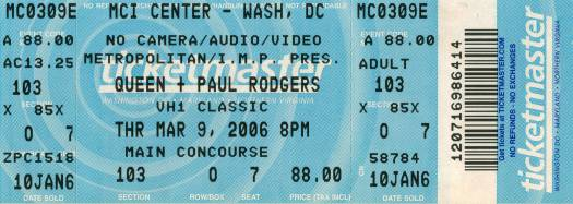 Ticket stub - Queen + Paul Rodgers live at the MCI Center, Washington, DC, USA [09.03.2006]