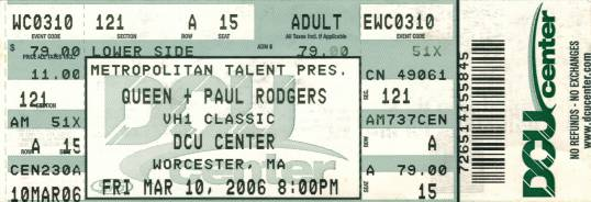 Ticket stub - Queen + Paul Rodgers live at the Digital Credit Union Center, Worcester, MA, USA [10.03.2006]