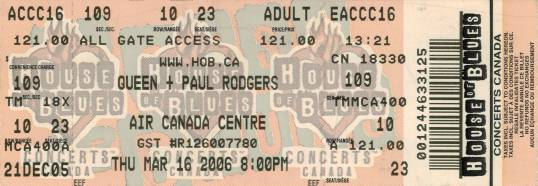 Ticket stub - Queen + Paul Rodgers live at the Air Canada Centre, Toronto, Canada [16.03.2006]