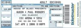 Ticket stub - Queen + Paul Rodgers live at the Cox Arena, San Diego, CA, USA [01.04.2006]