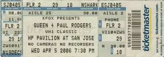 Ticket stub - Queen + Paul Rodgers live at the HP Pavilion, San Jose, CA, USA [05.04.2006]