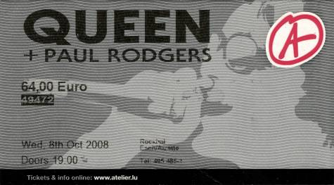 Ticket stub - Queen + Paul Rodgers live at the Rockhal, Luxembourg, Luxembourg [08.10.2008]
