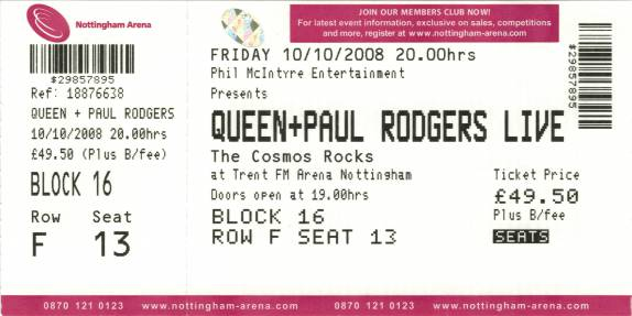 Ticket stub - Queen + Paul Rodgers live at the Arena, Nottingham, UK [10.10.2008]