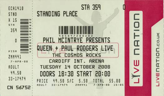Ticket stub - Queen + Paul Rodgers live at the Arena, Cardiff, UK [14.10.2008]