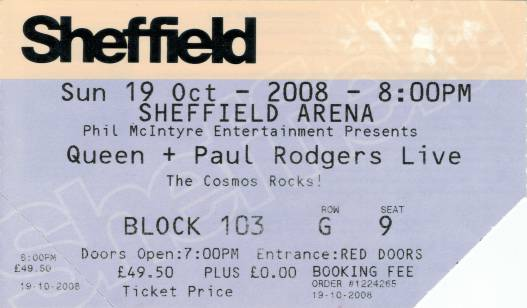 Ticket stub - Queen + Paul Rodgers live at the Arena, Sheffield, UK [19.10.2008]