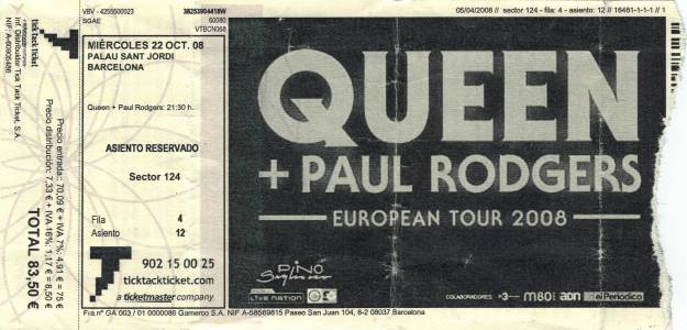 Ticket stub - Queen + Paul Rodgers live at the Palau Sant Jordi, Barcelona, Spain [22.10.2008]