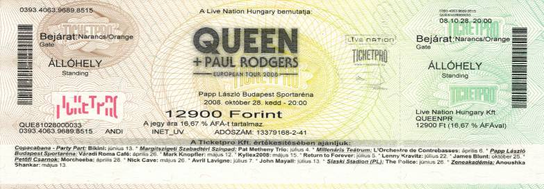Ticket stub - Queen + Paul Rodgers live at the Arena, Budapest, Hungary [28.10.2008]