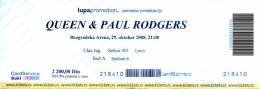 Ticket stub - Queen + Paul Rodgers live at the Belgrade Arena, Belgrade, Serbia [29.10.2008]