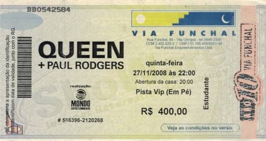 Ticket stub - Queen + Paul Rodgers live at the Via Funchal, Sao Paulo, Brazil [27.11.2008]