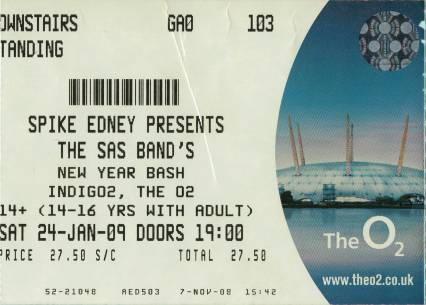 Ticket stub - Roger Taylor live at the IndigO2, London, UK (with SAS Band (Jeff Scott Soto, Patti Russo, Madeline Bell, Graham Gouldman, Toyah Wilcox and Roy Wood)) [24.01.2009]
