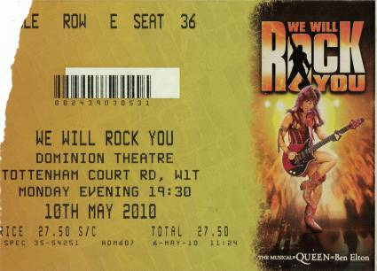 Ticket stub - Brian May + Roger Taylor live at the Dominion Theatre, London, UK (WWRY musical (8th anniversary)) [10.05.2010]