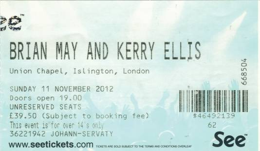 Ticket stub - Brian May live at the Union Chapel, London, UK [11.11.2012]