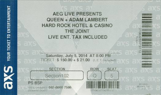 Ticket stub - Queen + Adam Lambert live at the The Joint, Las Vegas, NV, USA [05.07.2014]