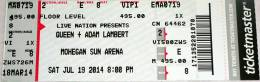 Ticket stub - Queen + Adam Lambert live at the Mohegan Sun Arena, Uncasville, CT, USA [19.07.2014]