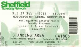 Ticket stub - Queen + Adam Lambert live at the Motorpoint Arena, Sheffield, UK [27.02.2015]