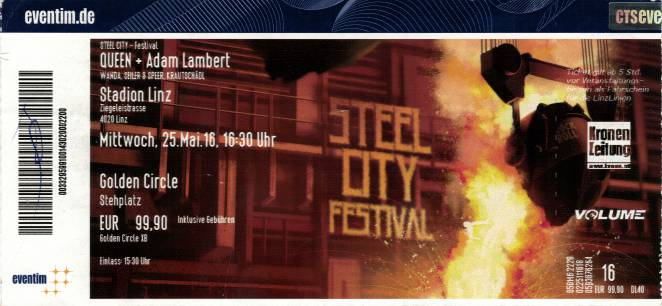 Ticket stub - Queen + Adam Lambert live at the Steel City Festival, Linz, Austria [25.05.2016]