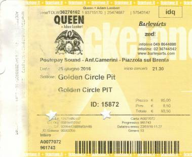 Ticket stub - Queen + Adam Lambert live at the Anfiteatro Camerini, Piazzola sul Brenta, Italy [25.06.2016]