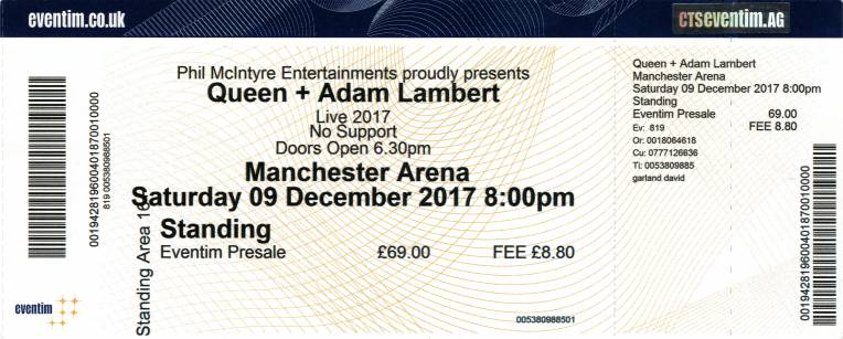 Ticket stub - Queen + Adam Lambert live at the Arena, Manchester, UK [09.12.2017]