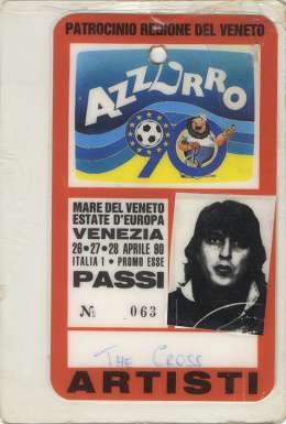 Artist pass for The Cross\' performance in Venice in April 1990
