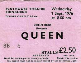 Ticket stub - Queen live at the Playhouse Theatre, Edinburgh, UK [01.09.1976]