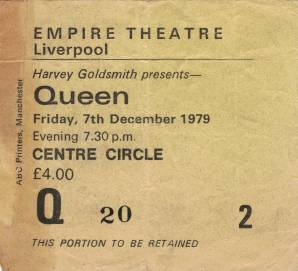 Ticket stub - Queen live at the Empire Theatre, Liverpool, UK [07.12.1979]