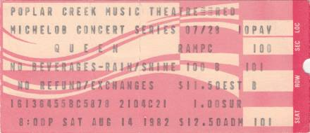 Ticket stub - Queen live at the Poplar Creek Music Theater, Hoffman Estates, IL, USA [14.08.1982]