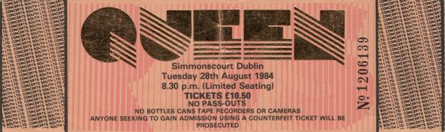 Ticket stub - Queen live at the RDS Simmons Hall, Dublin, Ireland [28.08.1984]