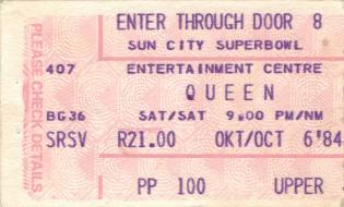 Ticket stub - Queen live at the Super Bowl, Sun City, Bophuthatswana [06.10.1984]