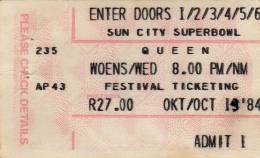 Ticket stub - Queen live at the Super Bowl, Sun City, Bophuthatswana [19.10.1984]