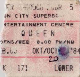 Ticket stub - Queen live at the Super Bowl, Sun City, Bophuthatswana [20.10.1984]