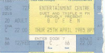 Ticket stub - Queen live at the Entertainments Centre, Sydney, Australia [25.04.1985]