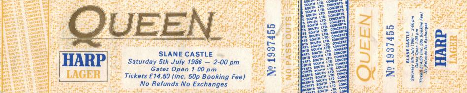 Ticket stub - Queen live at the Slane Castle, Slane, County Meath, Ireland [05.07.1986]