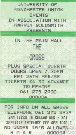 Ticket stub - The Cross live at the Manchester University, Manchester, UK [26.02.1988]