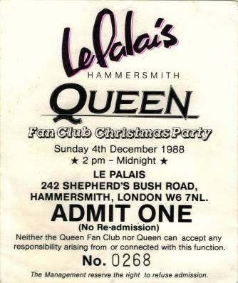 Ticket stub - The Cross + Brian May + John Deacon live at the Le Palais, London, UK (Fan club Xmas party with Brian and John) [04.12.1988]