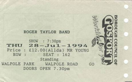 Ticket stub - Roger Taylor live at the Walpole Park, Gosport, UK [28.07.1994]