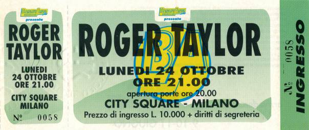 Ticket stub - Roger Taylor live at the City Square, Milan, Italy [24.10.1994]