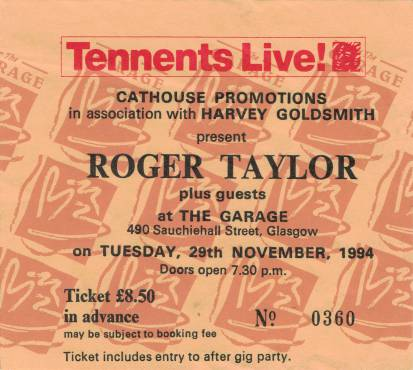 Ticket stub - Roger Taylor live at the The Garage, Glasgow, UK [29.11.1994]