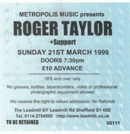 Ticket stub - Roger Taylor live at the The Leadmill, Sheffield, UK [21.03.1999]