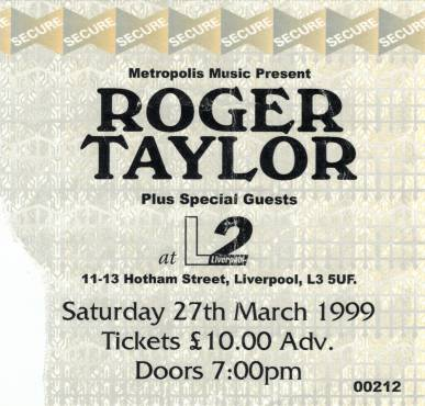 Ticket stub - Roger Taylor live at the Liverpool L2, Liverpool, UK [27.03.1999]