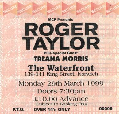 Ticket stub - Roger Taylor live at the The Waterfront, Norwich, UK [29.03.1999]
